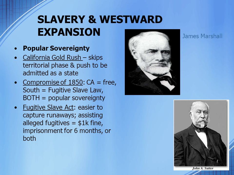 SLAVERY & WESTWARD EXPANSION