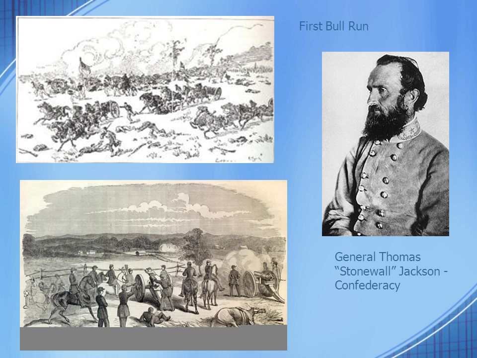 First Bull Run General Thomas Stonewall Jackson - Confederacy
