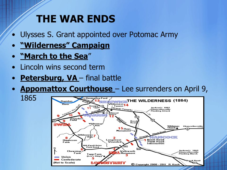 THE WAR ENDS Ulysses S. Grant appointed over Potomac Army