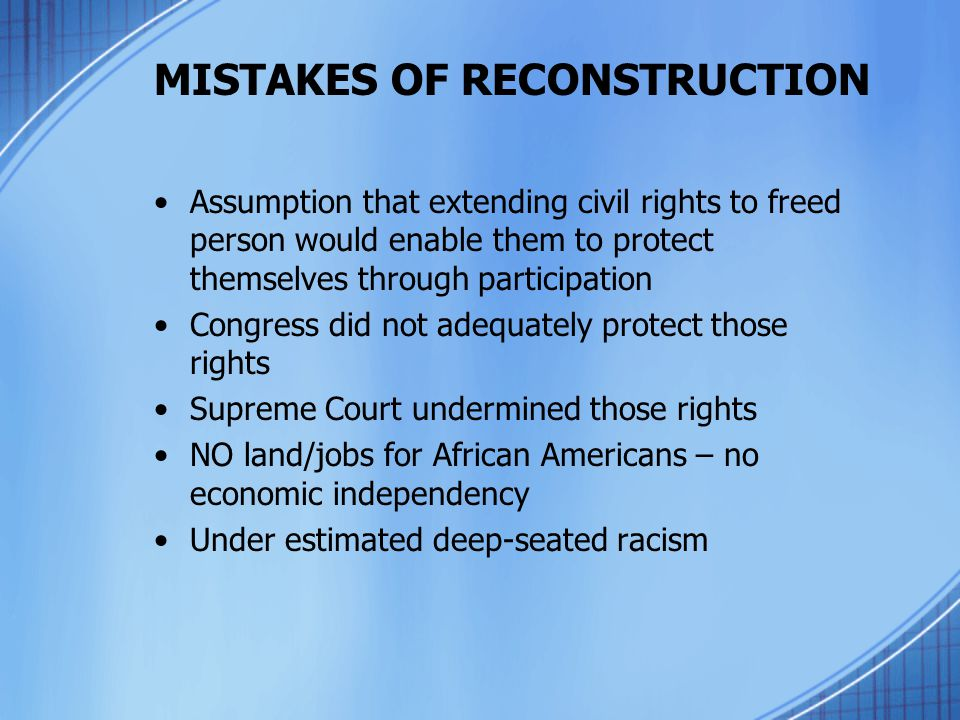 MISTAKES OF RECONSTRUCTION