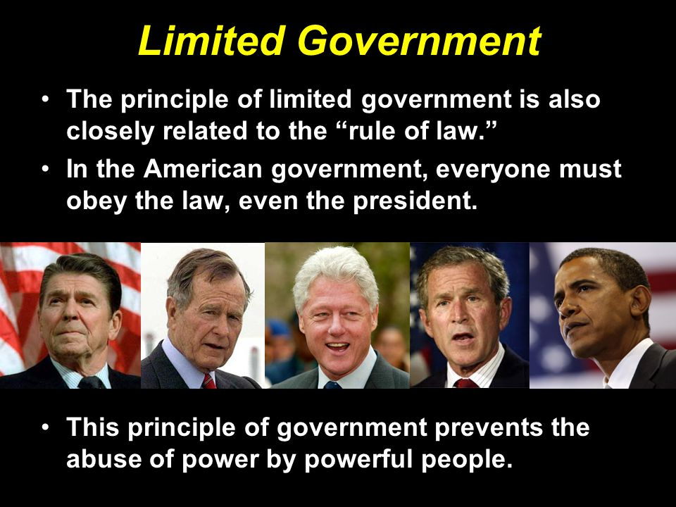 Limited Government The principle of limited government is also closely related to the rule of law.