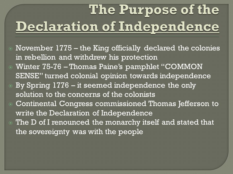 The Purpose of the Declaration of Independence