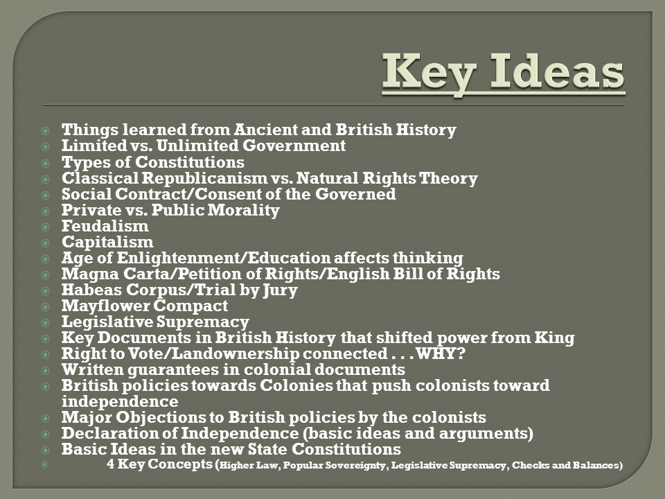 Key Ideas Things learned from Ancient and British History