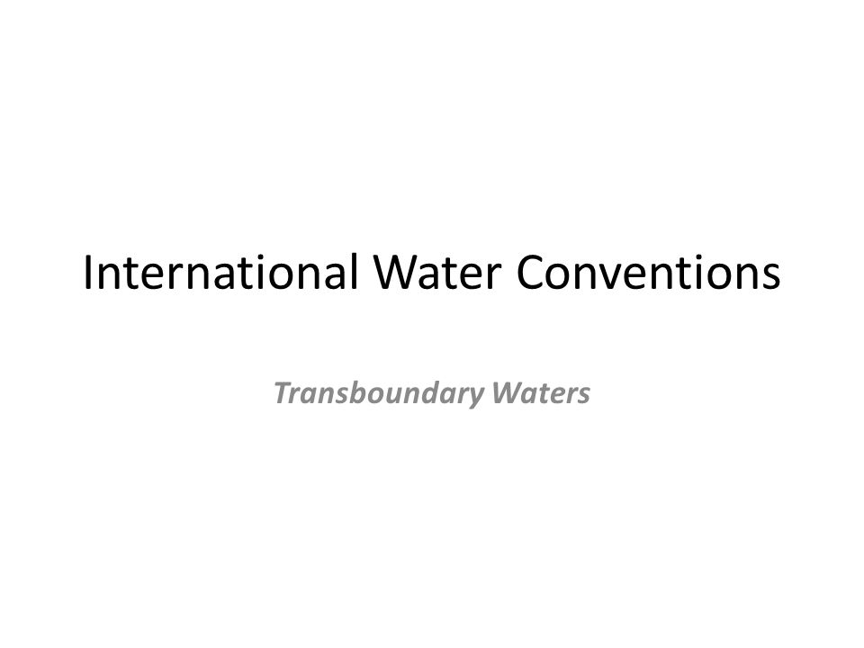 International Water Conventions