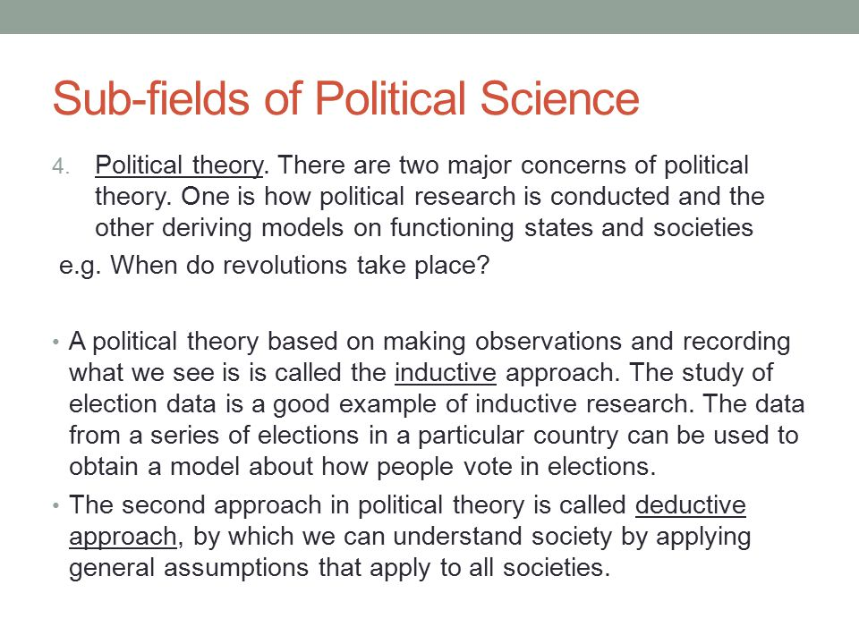 What are the different approaches to the study of political science?