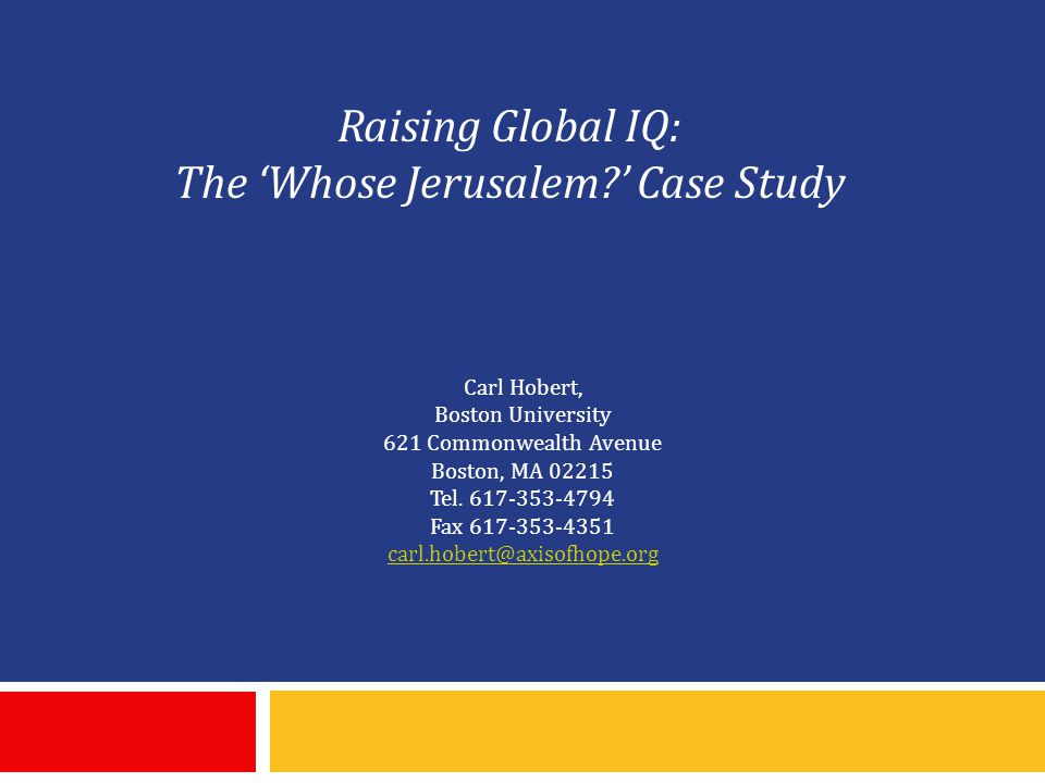 Raising Global IQ: The 'Whose Jerusalem ' Case Study