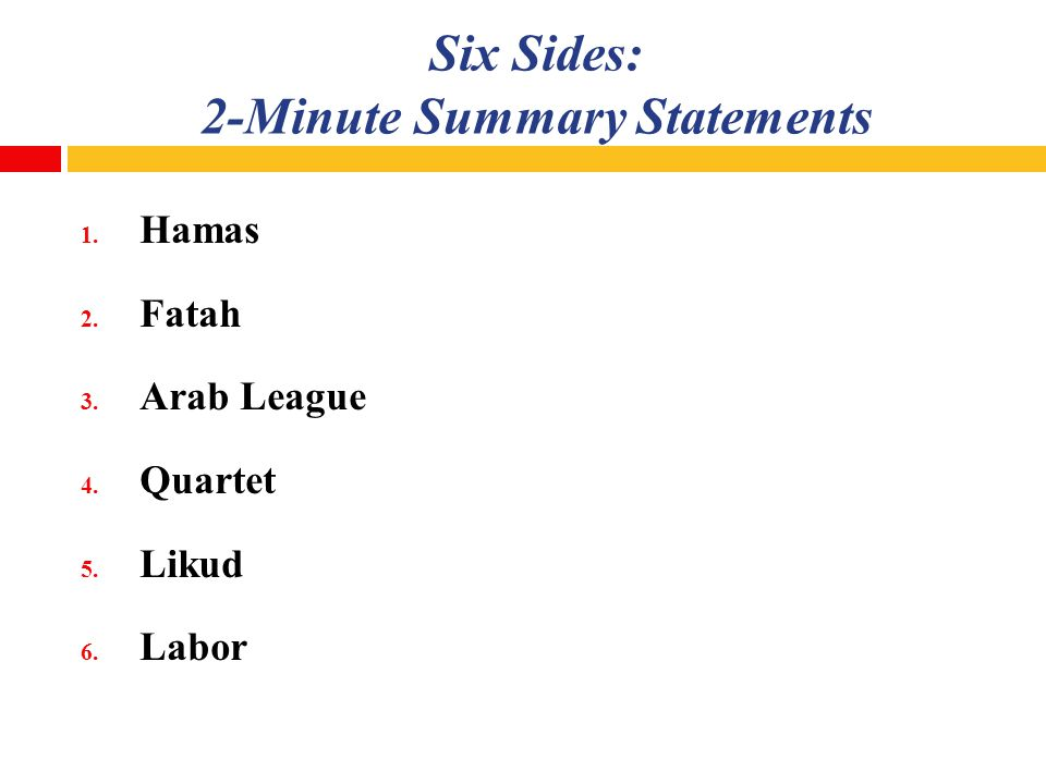 Six Sides: 2-Minute Summary Statements