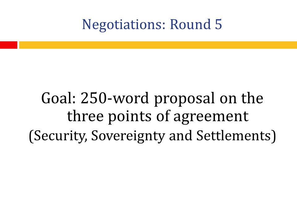 Goal: 250-word proposal on the three points of agreement