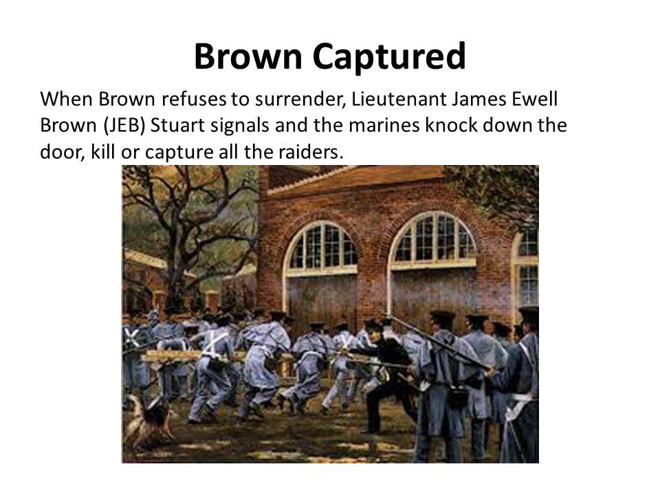 Brown Captured
