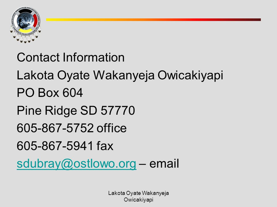 Lakota Oyate Wakanyeja Owicakiyapi