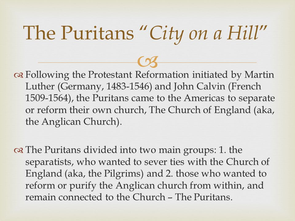 The Puritans City on a Hill