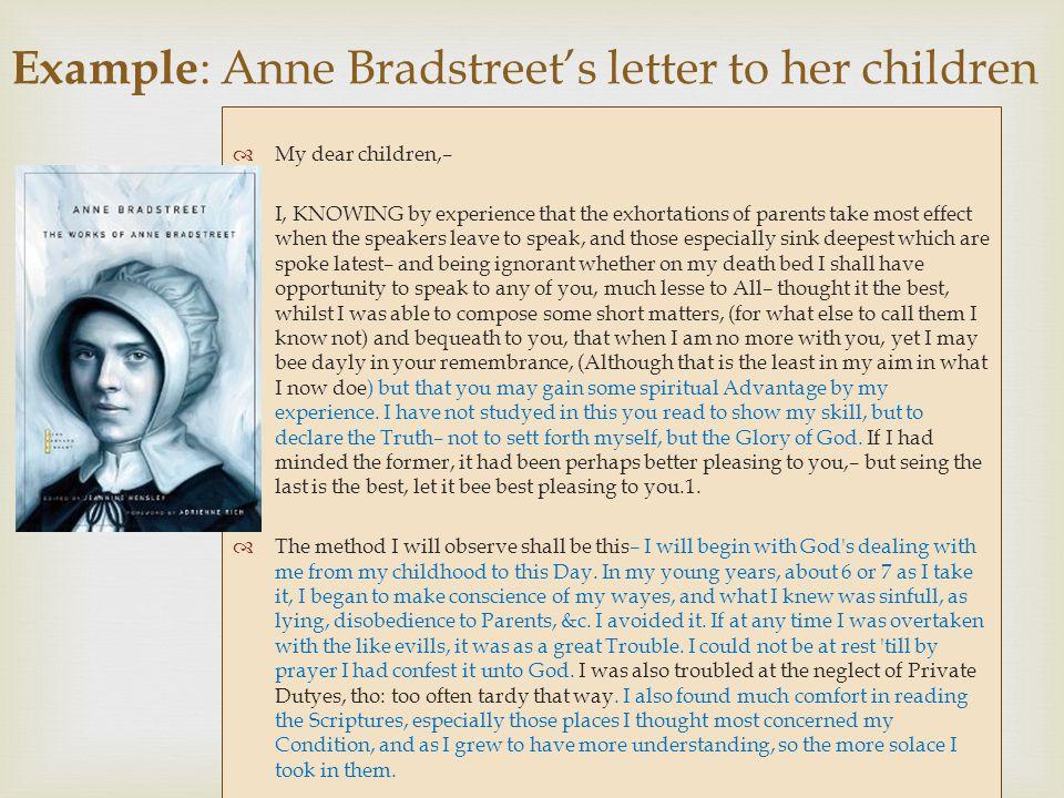 Example: Anne Bradstreet's letter to her children