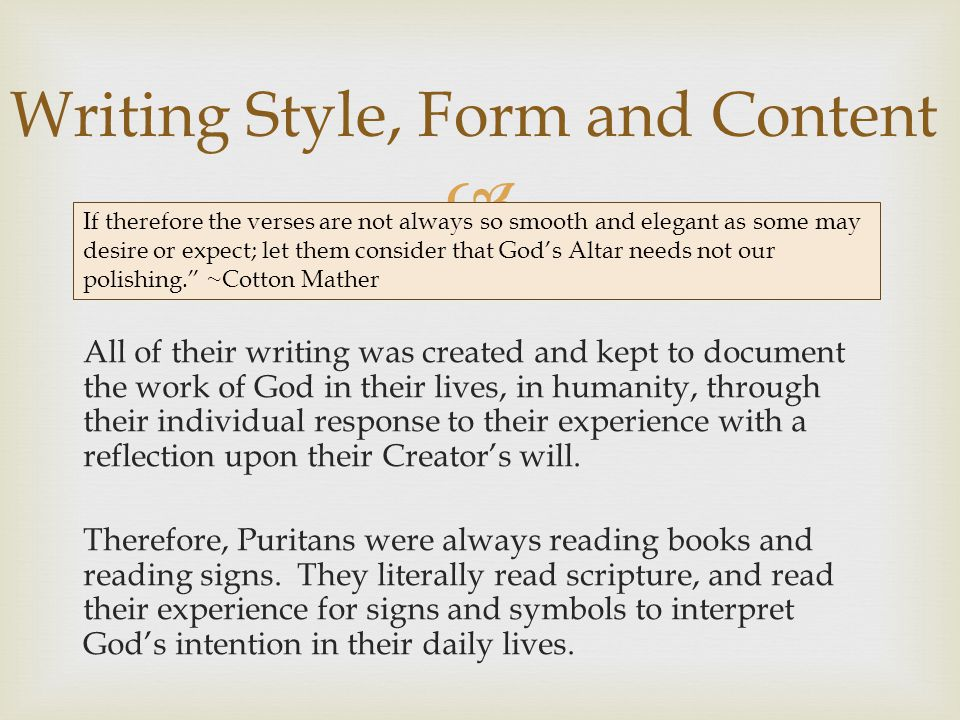 Writing Style, Form and Content
