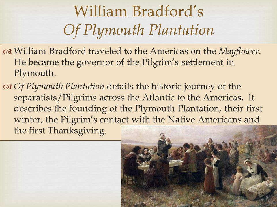 William Bradford's Of Plymouth Plantation