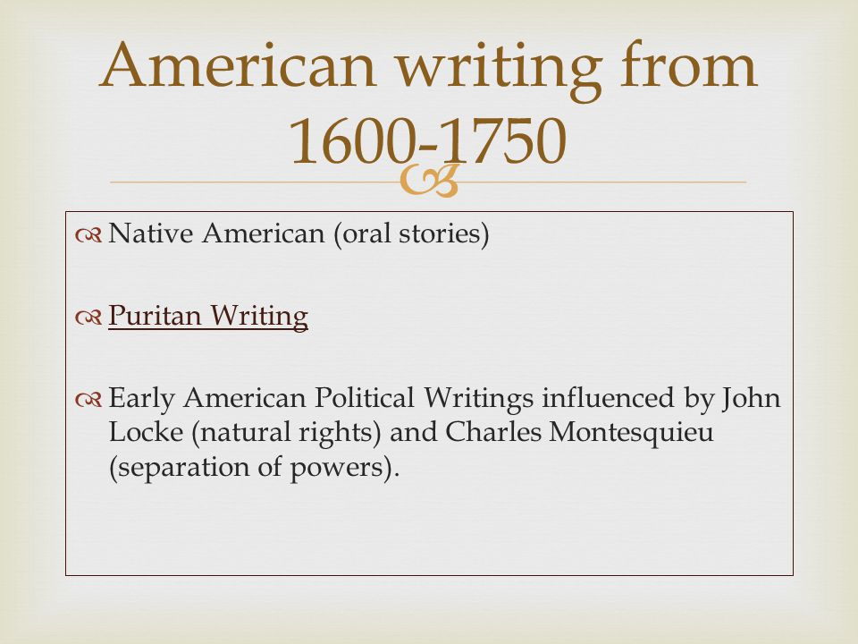 American writing from 1600-1750
