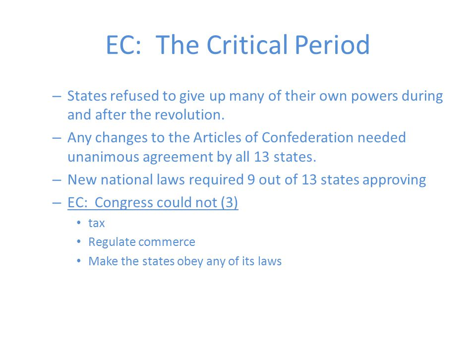 EC: The Critical Period