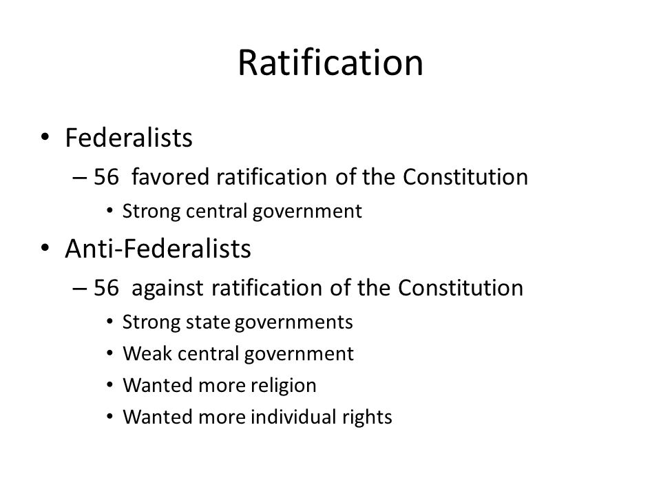 Ratification Federalists Anti-Federalists
