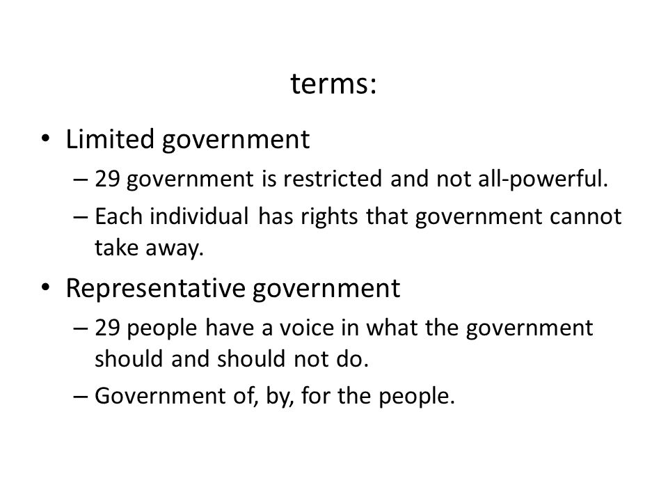 terms: Limited government Representative government