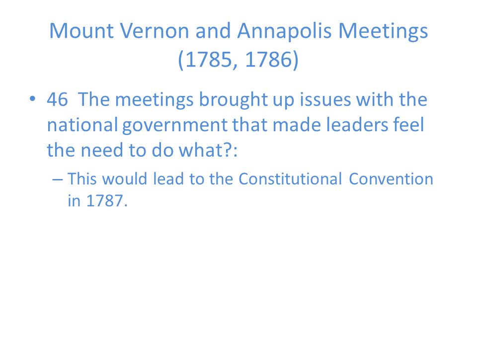 Mount Vernon and Annapolis Meetings (1785, 1786)