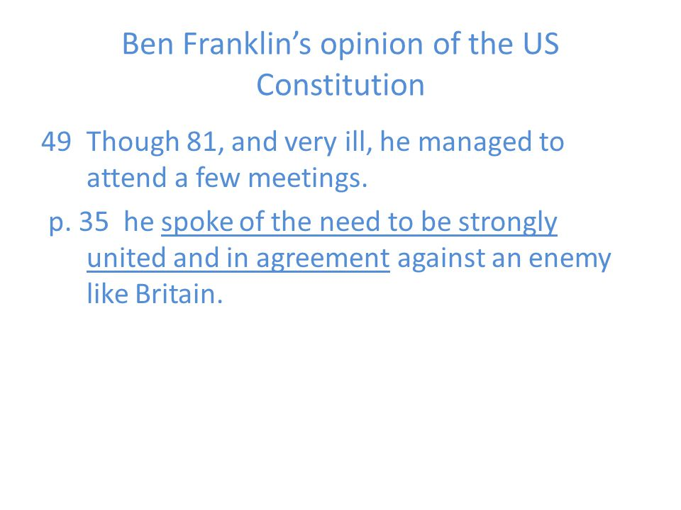 Ben Franklin's opinion of the US Constitution