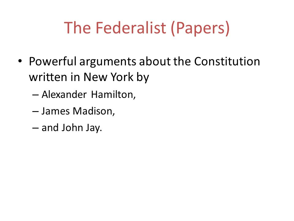 The Federalist (Papers)