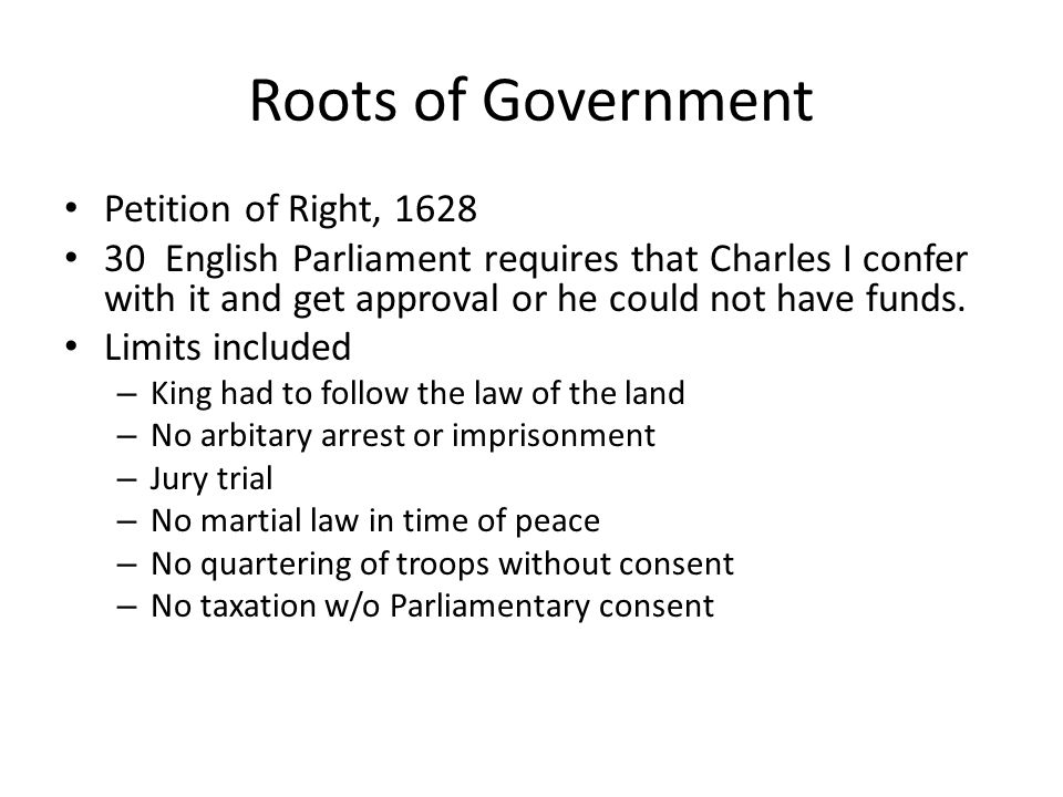 Roots of Government Petition of Right, 1628