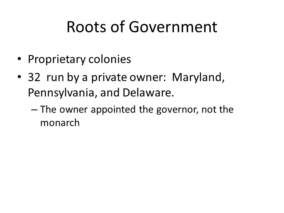 Roots of Government Proprietary colonies