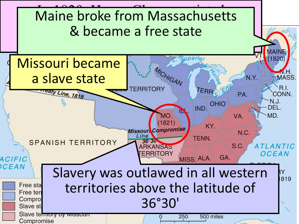 Maine broke from Massachusetts & became a free state