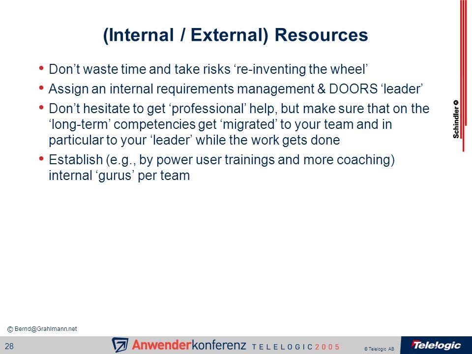 (Internal / External) Resources