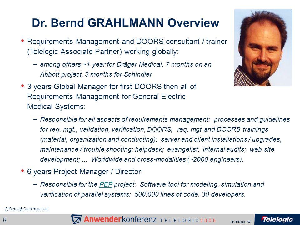 Dr. Bernd GRAHLMANN Overview