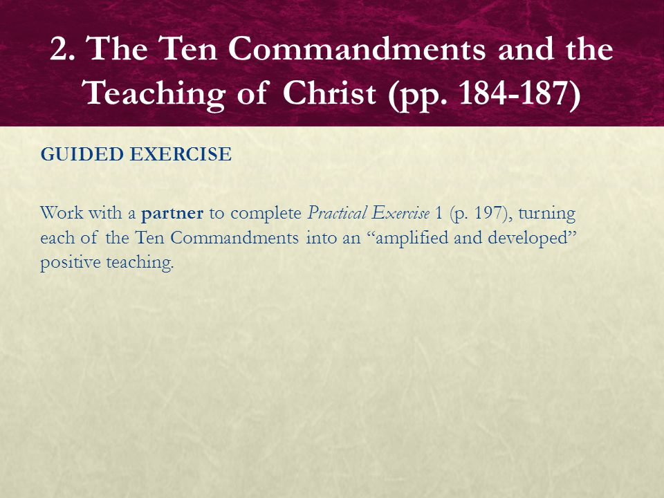 2. The Ten Commandments and the Teaching of Christ (pp. 184-187)