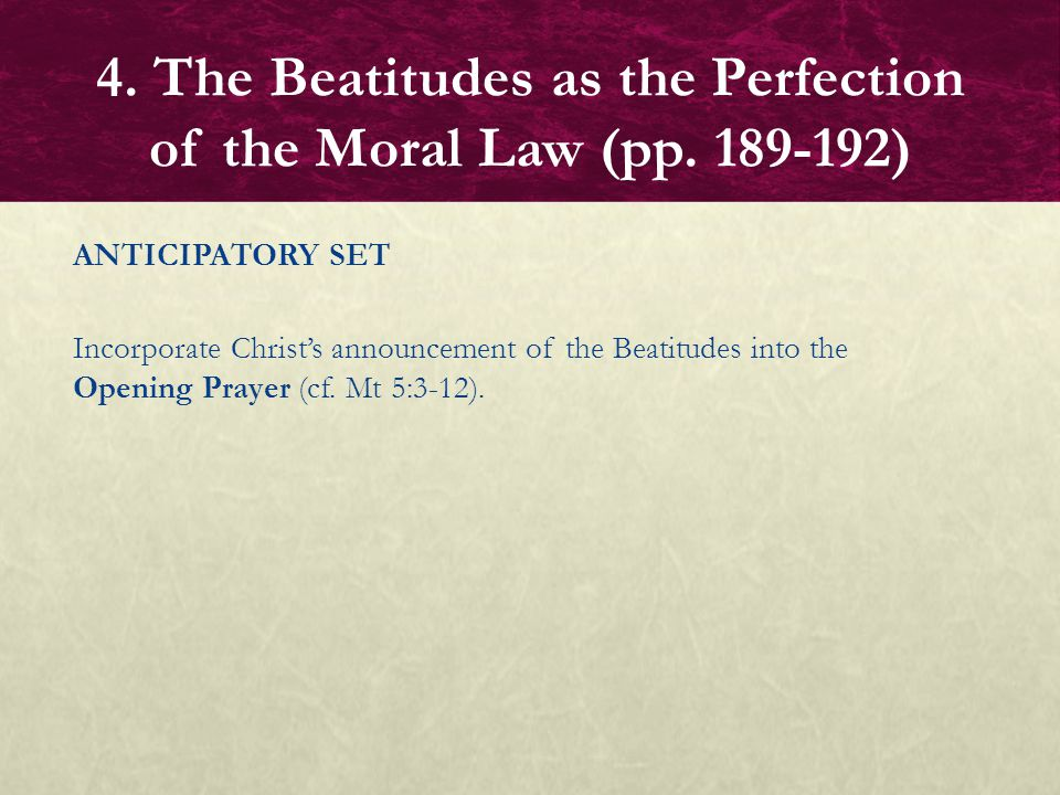 4. The Beatitudes as the Perfection of the Moral Law (pp. 189-192)
