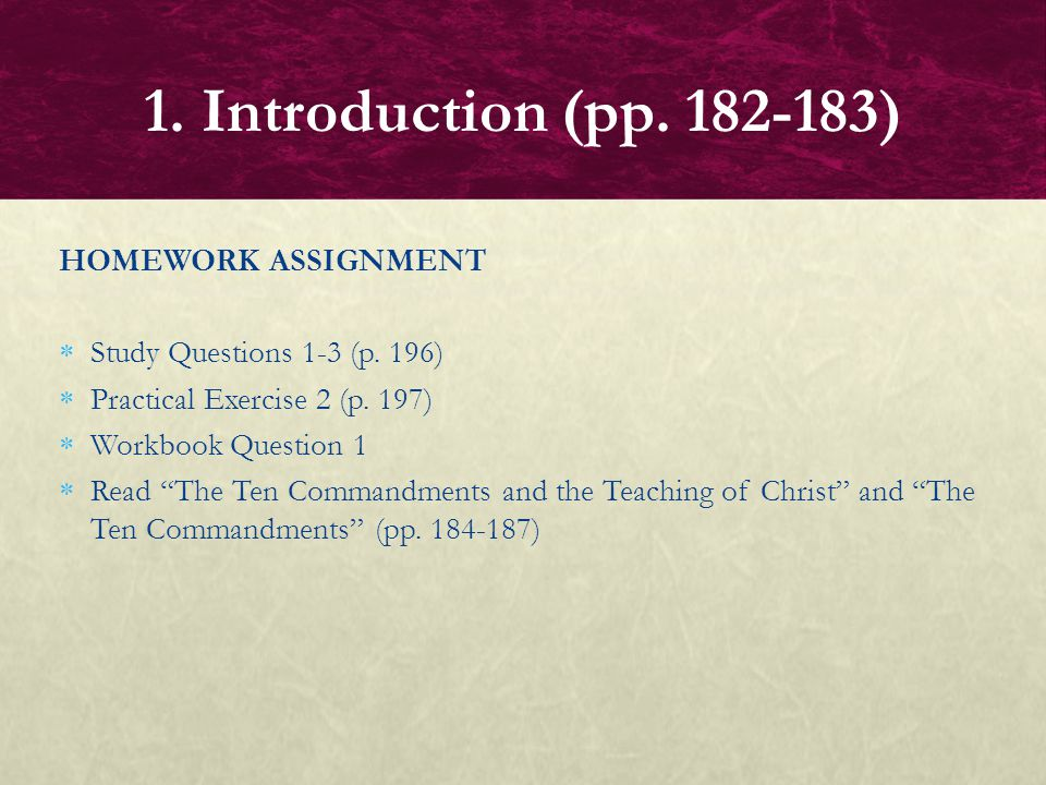 1. Introduction (pp. 182-183) HOMEWORK ASSIGNMENT
