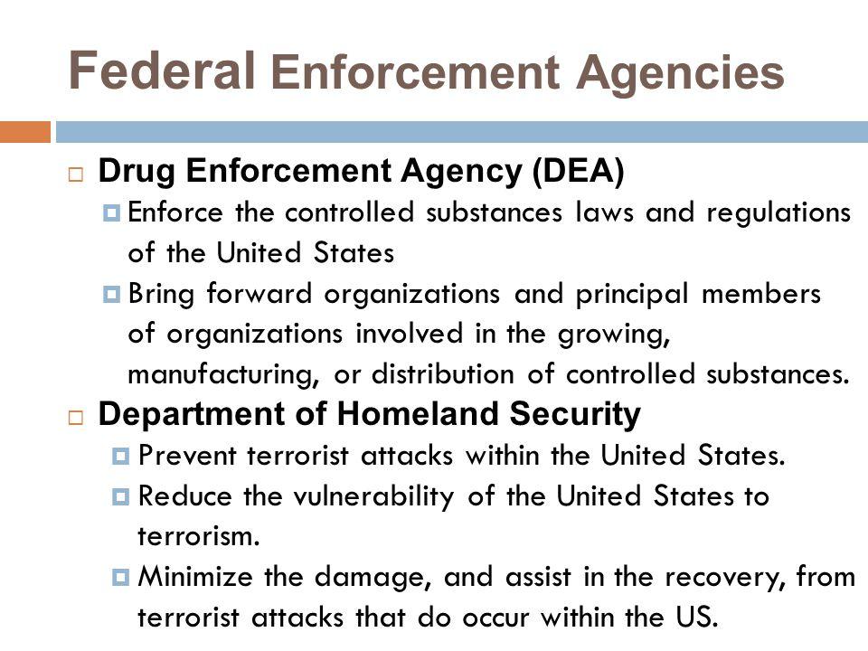 Federal Enforcement Agencies