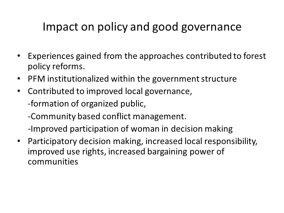 Impact on policy and good governance