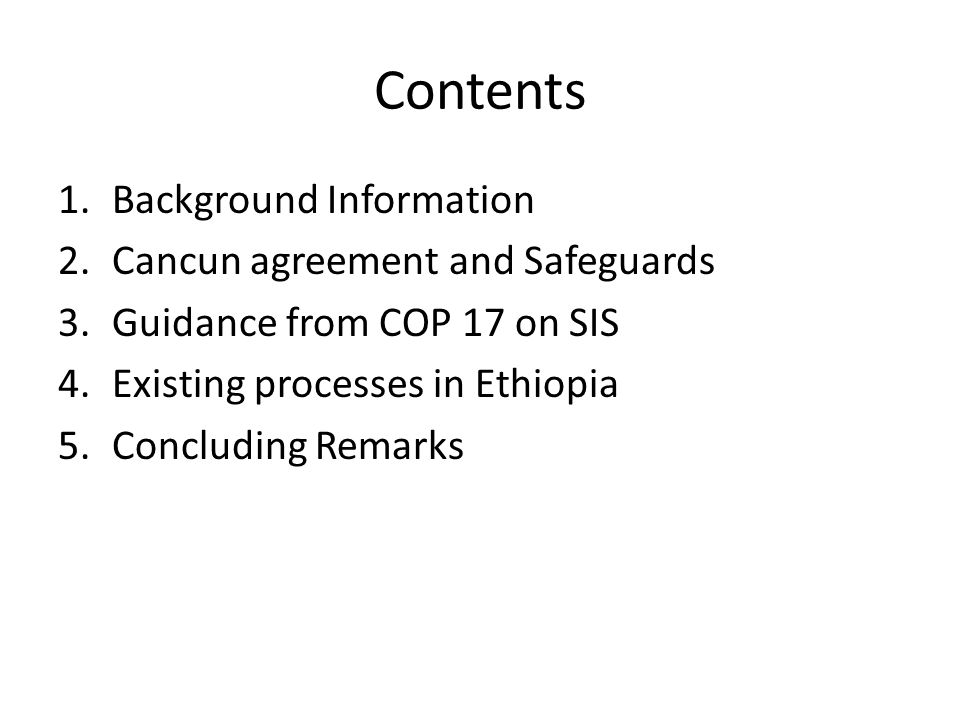 Contents Background Information Cancun agreement and Safeguards