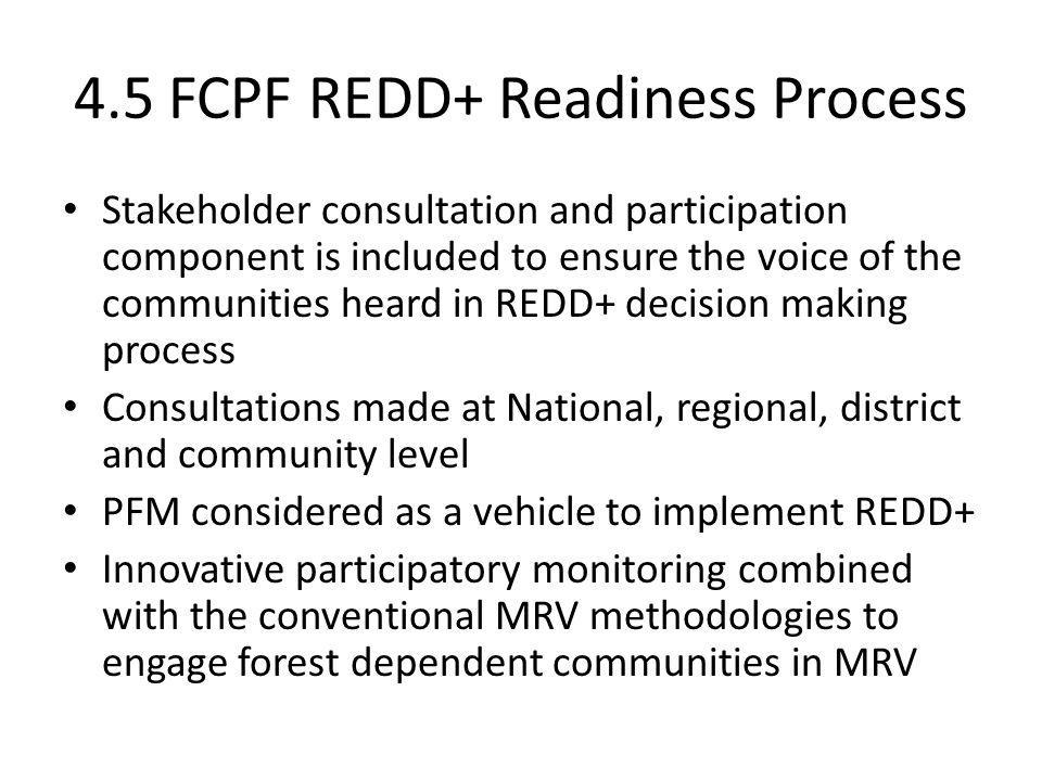 4.5 FCPF REDD+ Readiness Process