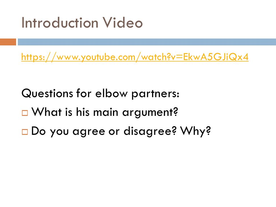 Introduction Video Questions for elbow partners: