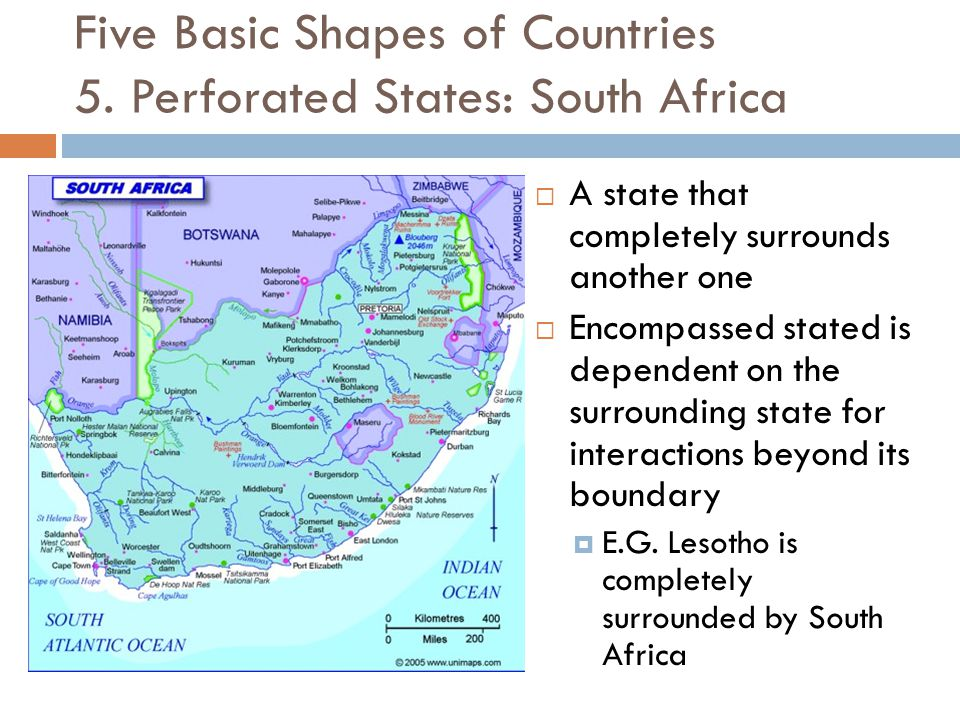 Five Basic Shapes of Countries 5. Perforated States: South Africa
