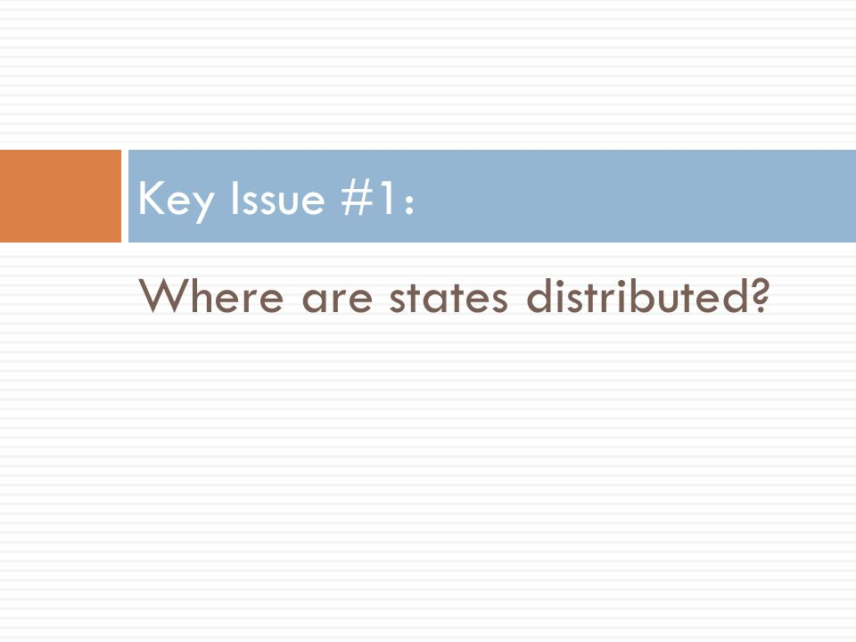 Where are states distributed