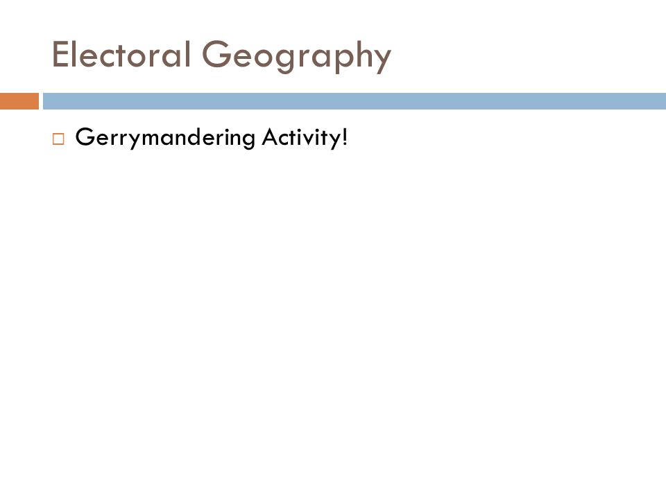 Electoral Geography Gerrymandering Activity!