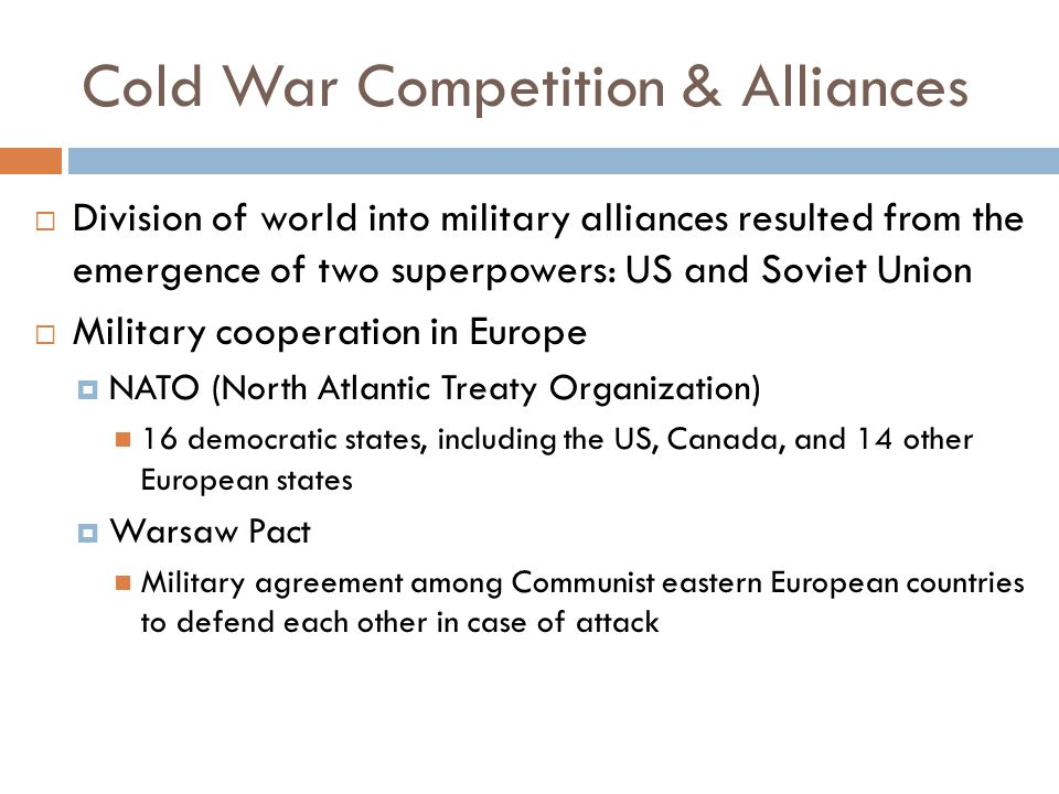 Cold War Competition & Alliances