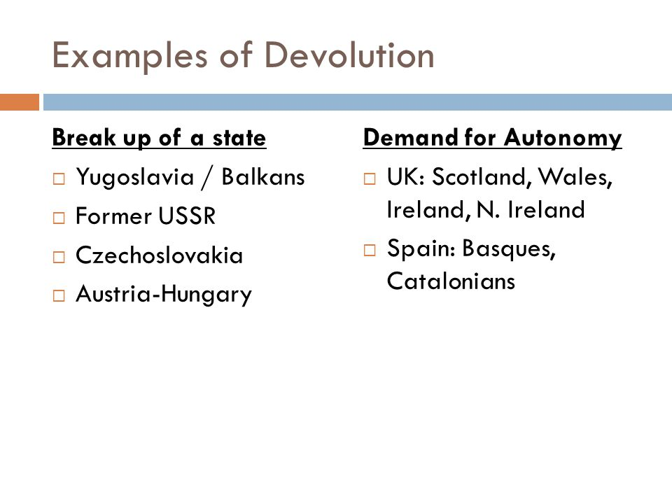 Examples of Devolution