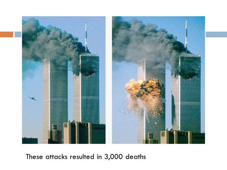 These attacks resulted in 3,000 deaths