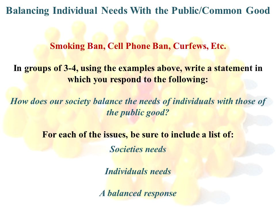 Balancing Individual Needs With the Public/Common Good