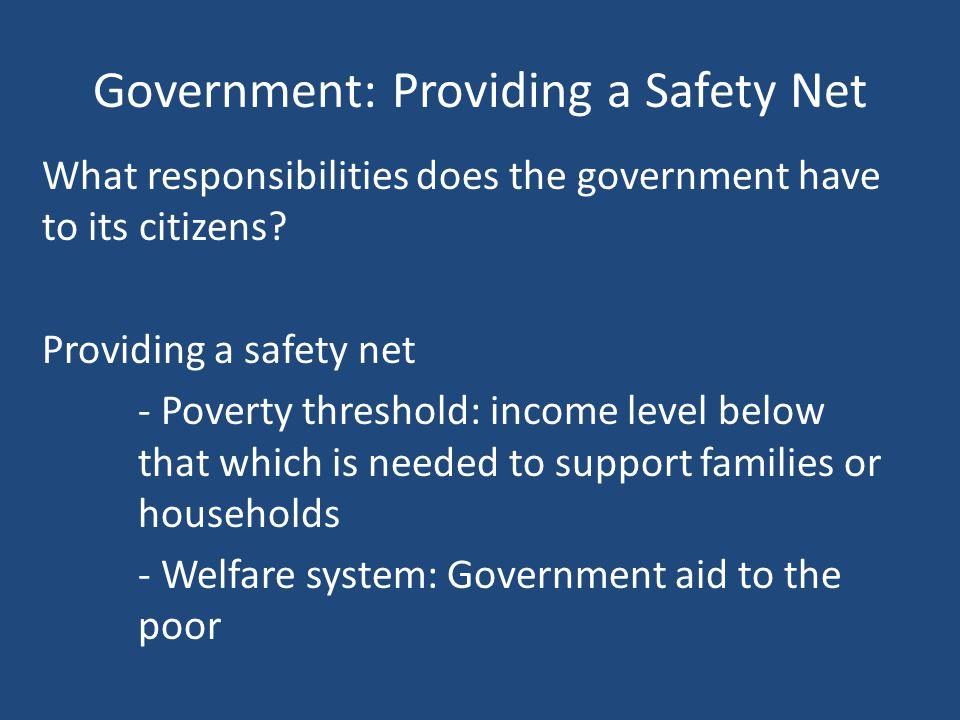 Government: Providing a Safety Net