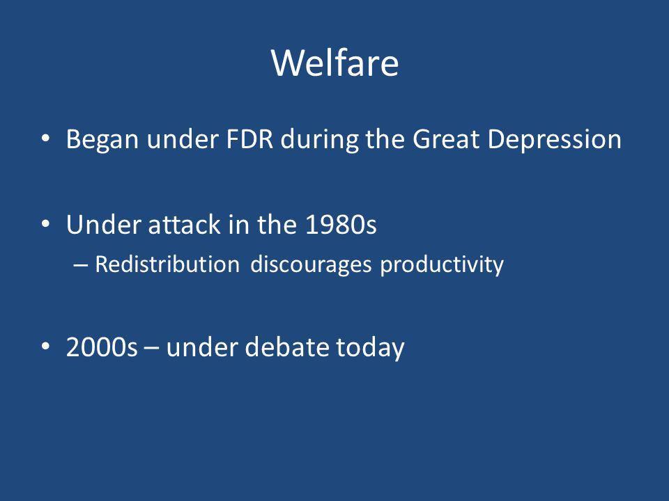 Welfare Began under FDR during the Great Depression