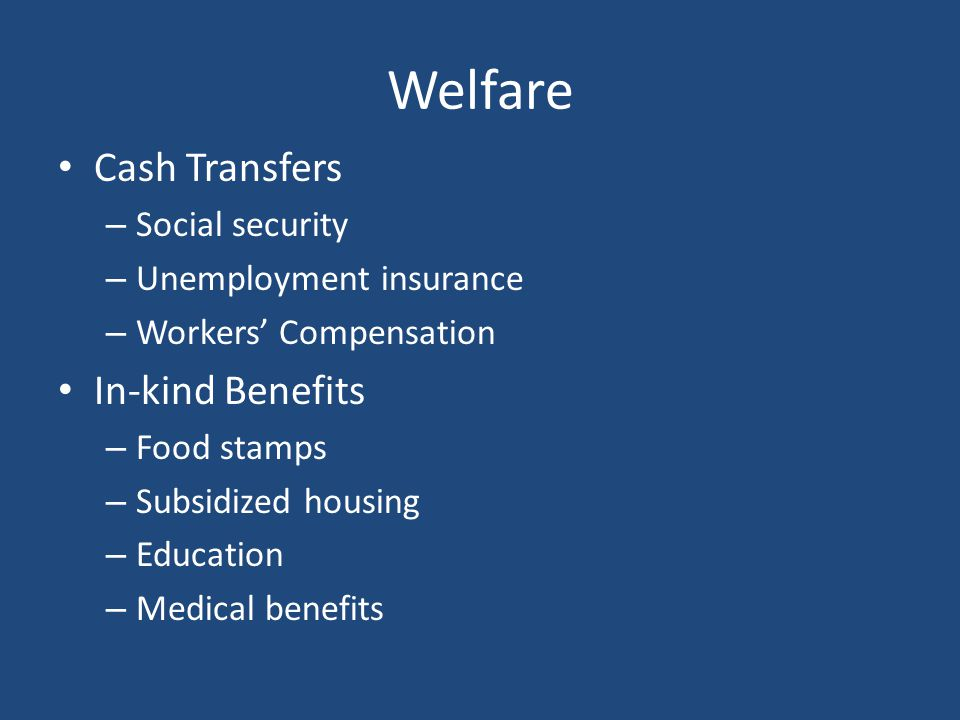 Welfare Cash Transfers In-kind Benefits Social security