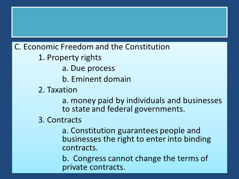 C. Economic Freedom and the Constitution 1. Property rights a