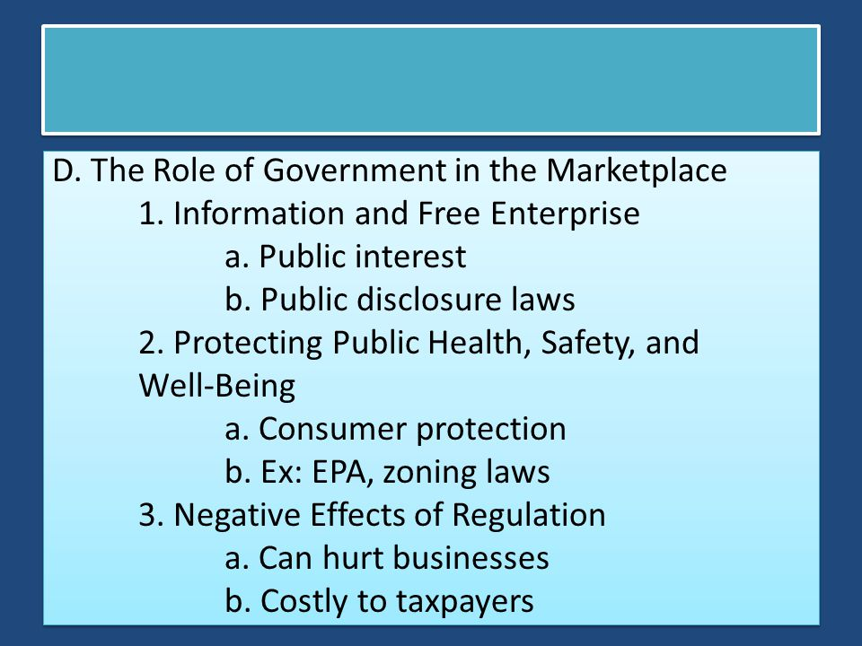 D. The Role of Government in the Marketplace 1